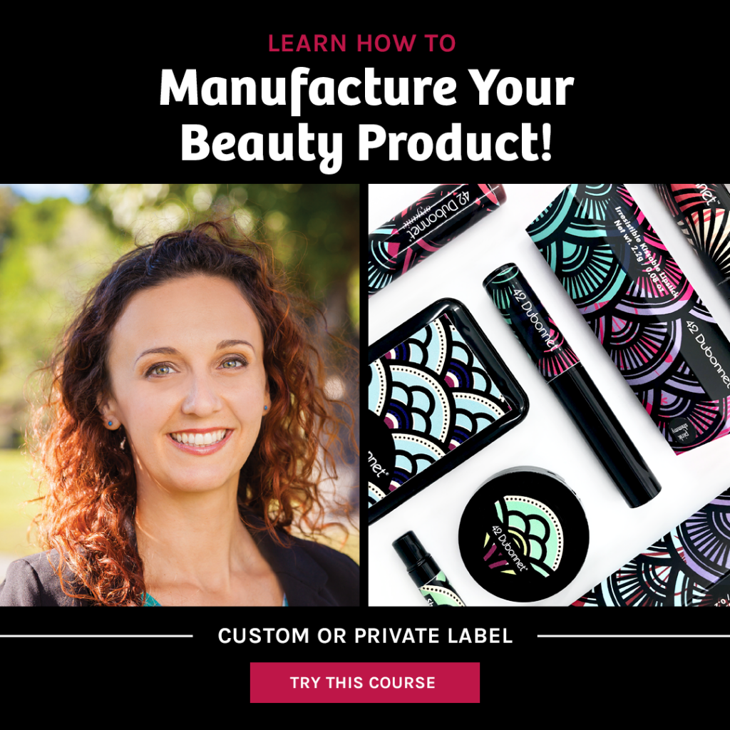 Manufacture your beauty product