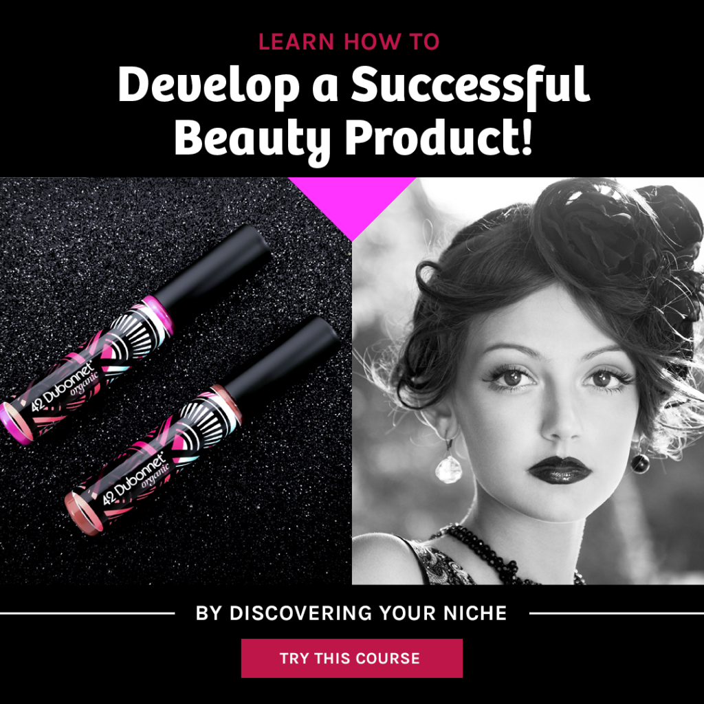 Develop a Successful Beauty Product Custom or Private Label
